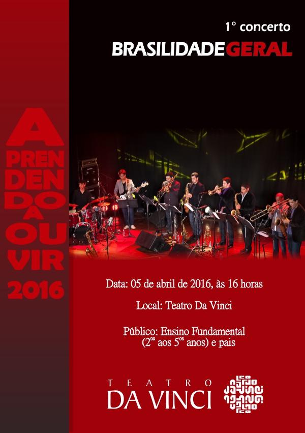 convite-aprendendo-a-ouvir-1-concerto-2016-brasilidade-geral-para-o-site
